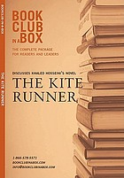Bookclub-in-a-Box presents the discussion companion for Khaled Hosseini's novel, The kite runner.