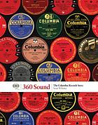 360 sound : the Columbia Records story