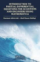 Introduction to Partial Differential Equations for Scientists and Engineers UsingMathematica.