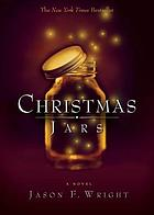 Christmas jars : a novel