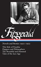 Novels and stories 1920-1922. Indhold: This side of Paradise. - Flappers and philosophers. - The beautiful and damned. - Tales of the jazz age