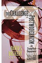 The challenge of postmodernism : an evangelical engagement