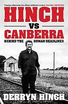 Hinch vs canberra : behind the headlines