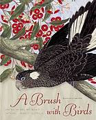 A brush with birds : Australian bird art from the National Library of Australia