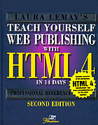Teach yourself Web publishing with HTML 3.2 [i.e. 4] in 14 days