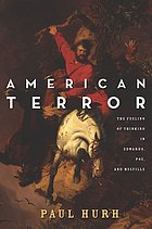 American terror : the feeling of thinking in Edwards, Poe, and Melville
