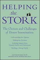 Helping the stork : the choices and challenges of donor insemination
