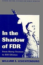 In the shadow of FDR : from Harry Truman to Ronald Reagan
