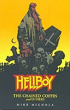 Hellboy : the chained coffin and others