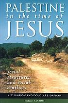 Palestine in the time of Jesus : social structures and social conflicts