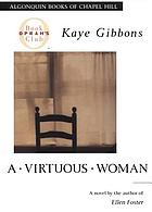 A virtuous woman : a novel