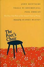 The poet's chair : the first nine years of the Ireland Chair of Poetry