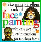 The most excellent book of face painting.