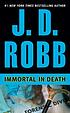 Immortal in death ID#3 by  J  D Robb