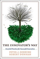 The innovator's way : essential practices for successful innovation