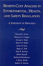 Benefit-cost analysis in environmental, health, and safety regulation : a statement of principles