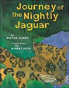 Journey of the nightly jaguar : inspired by an ancient Mayan myth