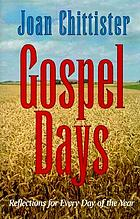 Gospel days : reflections for every day of the year