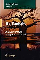 Baobabs : pachycauls of Africa, Madagascar, and Australia