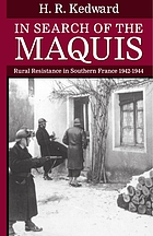 In search of the maquis : rural resistance in southern France, 1942-1944