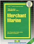 Merchant marine : test preparation study guide, questions & answers.