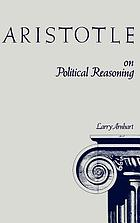 Aristotle on political reasoning : a commentary on The rhetoric