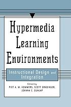 Hypermedia learning environments : instructional design and integration