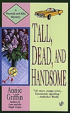 Tall, dead, and handsome