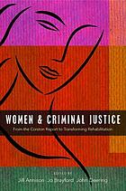 Women and criminal justice : from the Corston Report to transforming rehabilitation