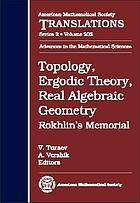 Topology, ergodic theory, real algebraic geometry : Rokhlin's memorial