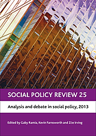 Social policy review. 25, Analysis and debate in social policy, 2013