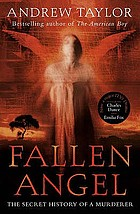 Fallen angel : the Roth trilogy : The Four last things : The Judgement of strangers : The Office of the dead