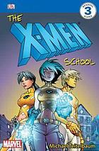 The X-Men school