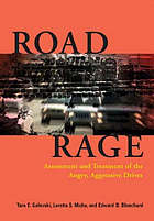 Road rage : assessment and treatment of the angry, aggressive driver