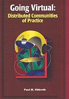 Going virtual : distributed communities of practice