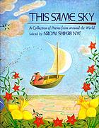 This same sky : a collection of poems from around the world