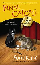Final catcall : a magical cats mystery