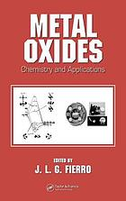 Metal oxides : chemistry and applications