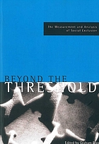 Beyond the threshold : the measurement and analysis of social exclusion