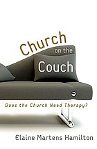 Church on the couch : does the church need therapy?
