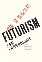 Futurism : an anthology