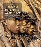The image of the Black in western art. Volume IV, From the American Revolution to World War I. Part 1, Slaves and liberators