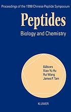 Peptides : biology and chemistry : proceedings of the 1998 Chinese peptide Symposium, July 14-17, 1998, Lanzhou, China