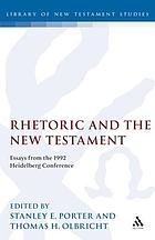 Rhetoric and the New Testament : essays from the 1992 Heidelberg conference