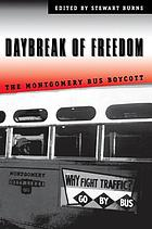 Daybreak of freedom : the Montgomery bus boycott