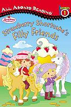 Strawberry Shortcake's filly friends