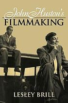 John Huston's filmmaking