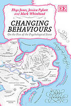 Changing behaviours : on the rise of the psychological state