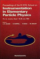 Proceedings of the III ICFA School on Instrumentation in Elementary Particle Physics : Rio de Janeiro, Brazil, 16-28 July 1990