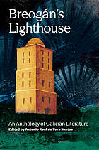 Breogán's lighthouse : an anthology of Galician literature